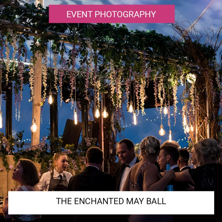 The Enchanted May Ball | Event Photography