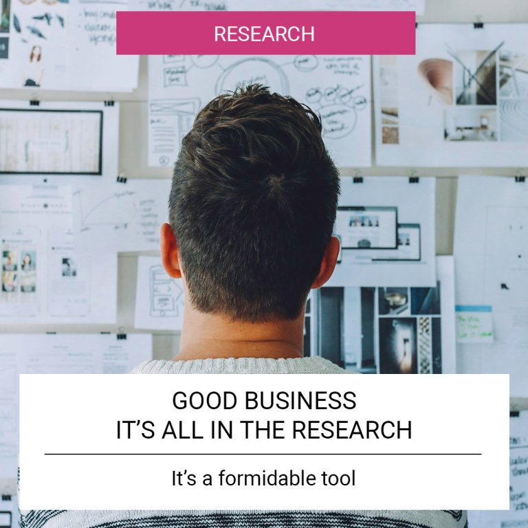 Good business - it's all in the research
