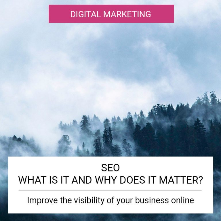 SEO - What is it and why does it matter?