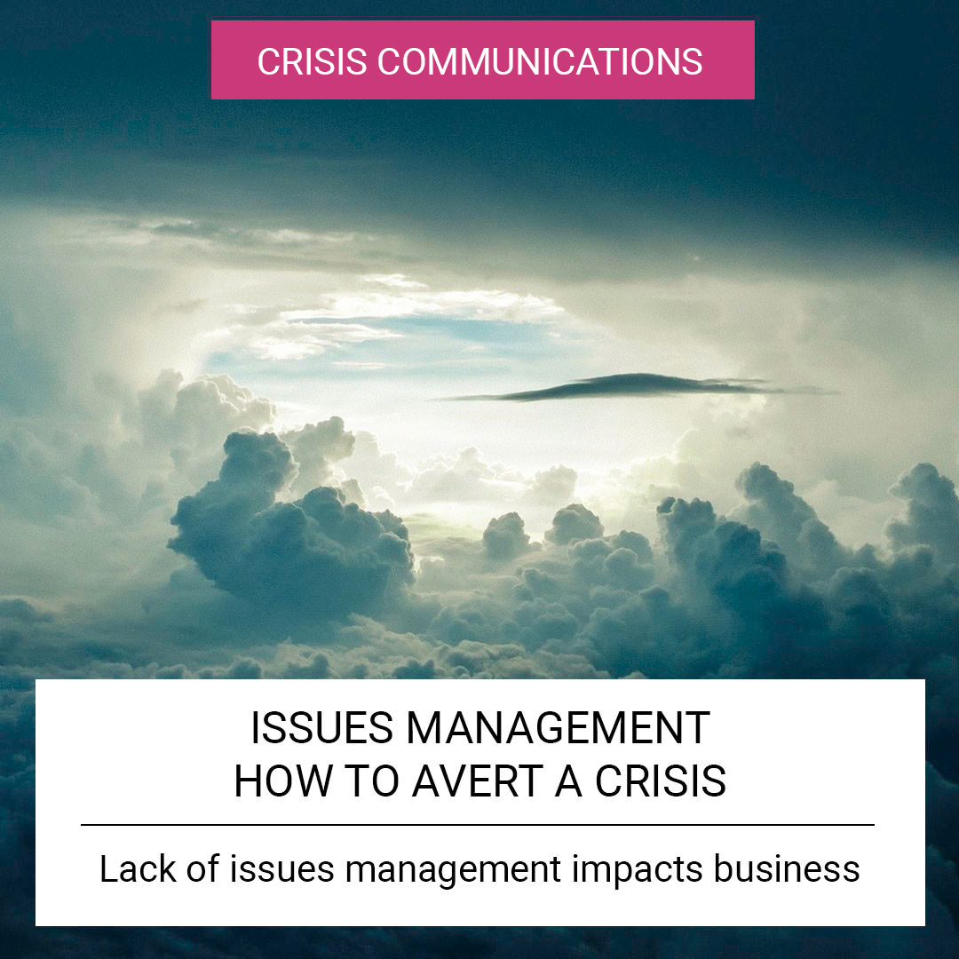 Issues Management - how to avert a crisis