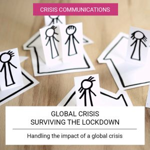 Global Crisis Surviving the Lockdown