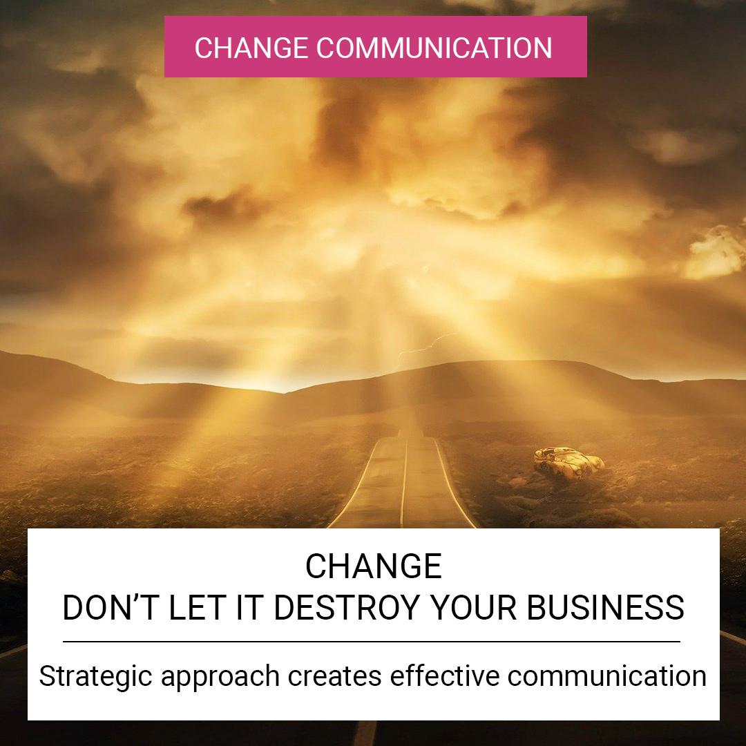 Change - don't let it destroy your business