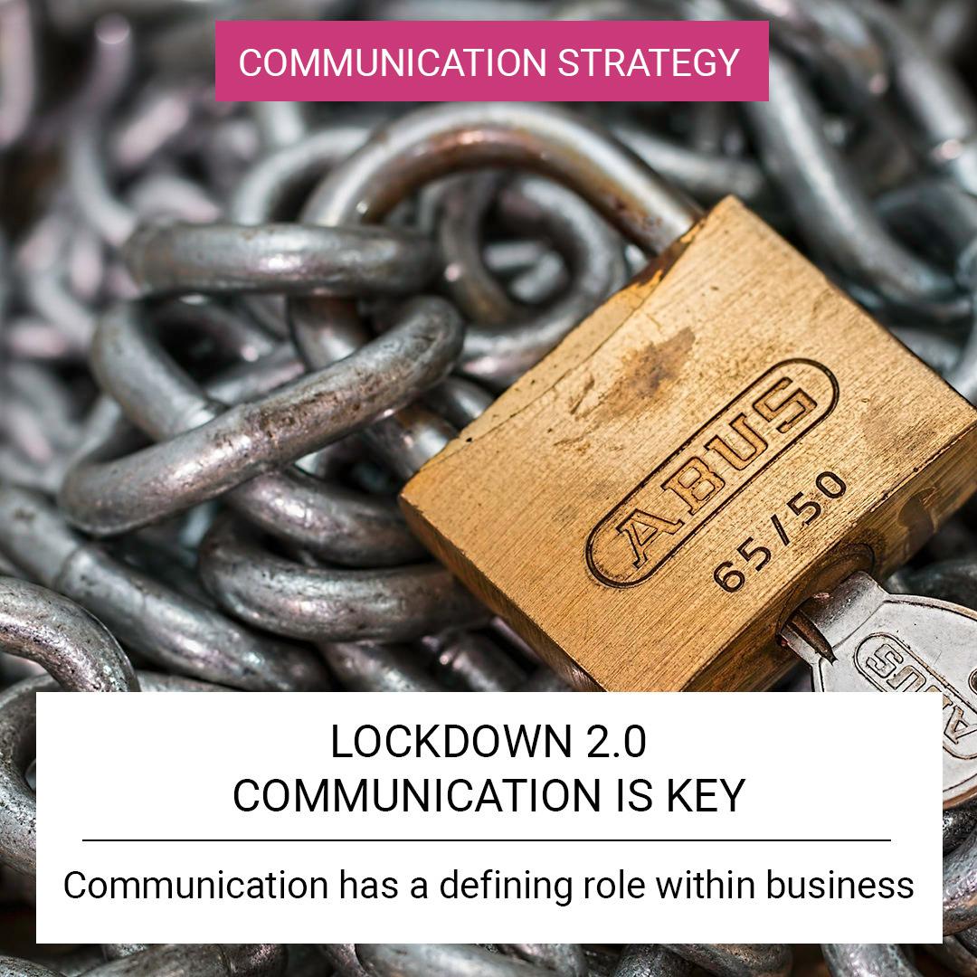 Lockdown 2.0 - Communication is Key